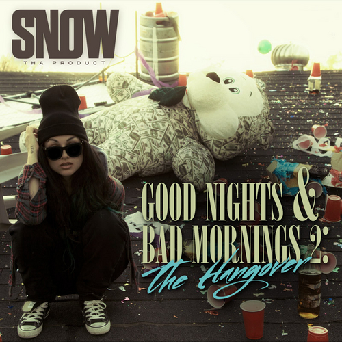 00 - Snow_Tha_Product_Good_Nights_Bad_Mornings_2_The-front-large